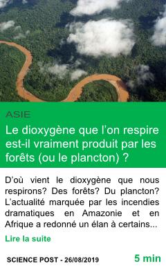 Science le dioxygene que l on respire est il vraiment produit par les forets page001