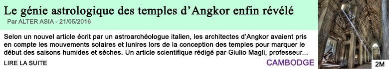 Science le genie astrologique des temples d angkor enfin revele
