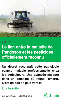Science le lien entre la maladie de parkinson et les pesticides officiellement reconnu