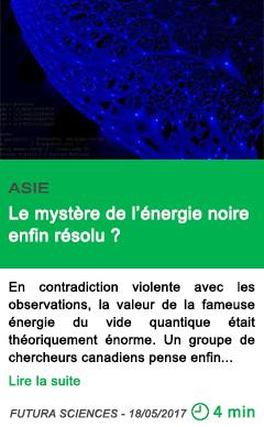 Science le mystere de l energie noire enfin resolu