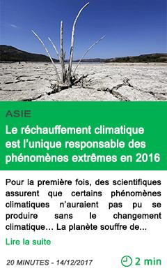 Science le rechauffement climatique est l unique responsable des phenomenes extremes en 2016