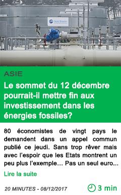 Science le sommet du 12 decembre pourrait il mettre fin aux investissement dans les energies fossiles