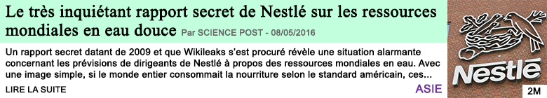Science le tres inquietant rapport secret de nestle sur les ressources mondiales en eau douce