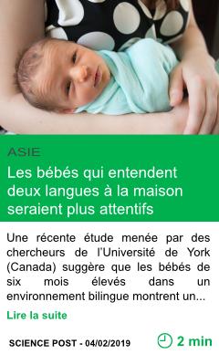 Science les bebes qui entendent deux langues a la maison seraient plus attentifs page001