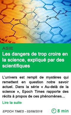 Science les dangers de trop croire en la science explique par des scientifiques