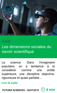 Science les dimensions sociales du savoir scientifique page001