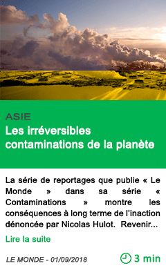 Science les irreversibles contaminations de la planete
