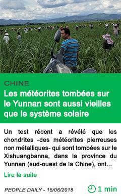 Science les meteorites tombees sur le yunnan sont aussi vieilles que le systeme solaire