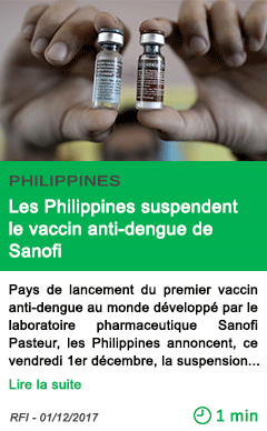 Science les philippines suspendent le vaccin anti dengue de sanofi