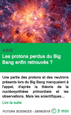 Science les protons perdus du big bang enfin retrouves