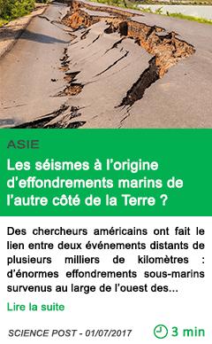 Science les seismes a l origine d effondrements marins de l autre cote de la terre