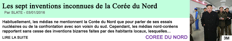 Science les sept inventions inconnues de la coree du nord