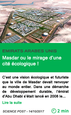 Science masdar ou le mirage d une cite ecologique