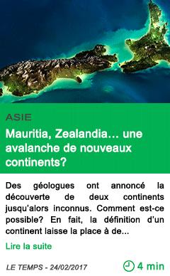 Science mauritia zealandia une avalanche de nouveaux continents