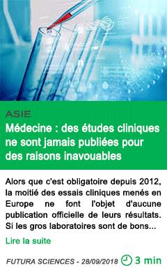 Science medecine des etudes cliniques ne sont jamais publiees pour des raisons inavouables