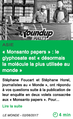 Science monsanto papers le glyphosate est desormais la molecule la plus utilisee au monde