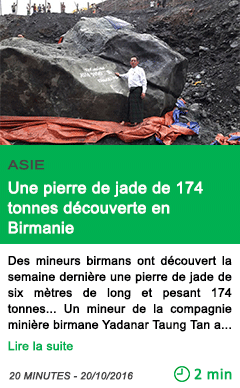 Science myanmar une pierre de jade de 174 tonnes decouverte en birmanie