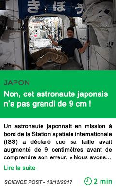 Science non cet astronaute japonais n a pas grandi de 9 cm