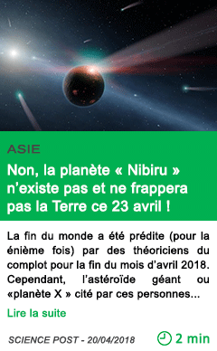 Science non la planete nibiru n existe pas et ne frappera pas la terre ce 23 avril