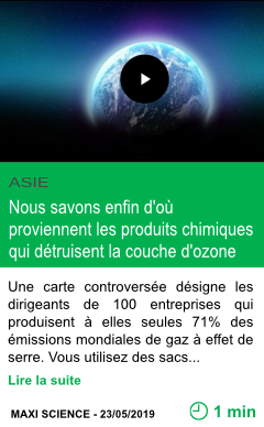 Science nous savons enfin d ou proviennent les produits chimiques qui detruisent la couche d ozone page001