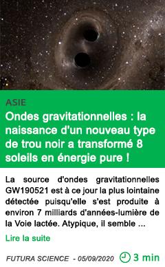 Science ondes gravitationnelles la naissance d un nouveau type de trou noir a transforme 8 soleils en energie pure