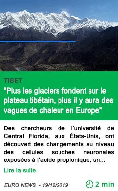 Science plus les glaciers fondent sur le plateau tibetain plus il y aura des vagues de chaleur en europe