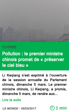 Science pollution le premier ministre chinois promet de preserver le ciel bleu