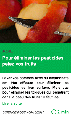 Science pour eliminer les pesticides pelez vos fruits