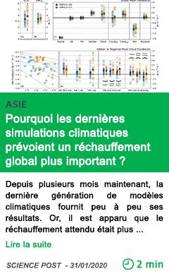 Science pourquoi les dernieres simulations climatiques prevoient un rechauffement global plus important