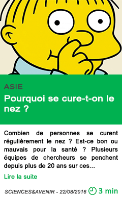 Science pourquoi se cure t on le nez
