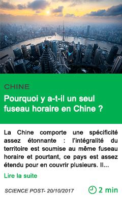 Science pourquoi y a t il un seul fuseau horaire en chine