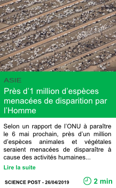 Science pres d 1 million d especes menacees de disparition par l homme page001