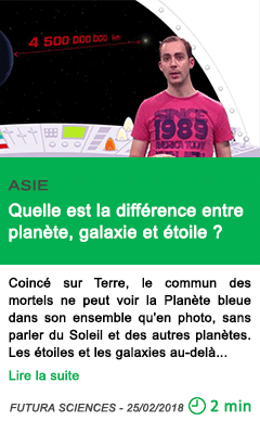 Science quelle est la difference entre planete galaxie et etoile