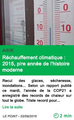 Science rechauffement climatique 2015 pire annee de l histoire moderne