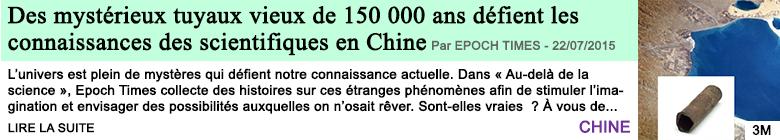 Science sante des mysterieux tuyaux vieux de 150 000 ans defient les connaissances des scientifiques en chine