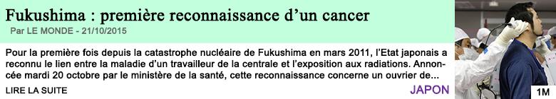 Science sante fukushima premiere reconnaissance d un cancer