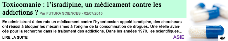 Science sante toxicomanie l isradipine un medicament contre les addictions
