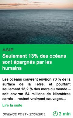 Science seulement 13 des oceans sont epargnes par les humains