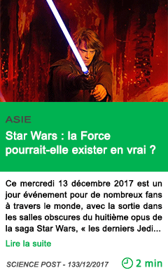Science star wars la force pourrait elle exister en vrai