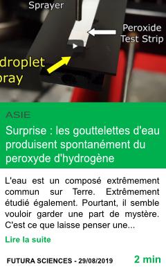 Science surprise les gouttelettes d eau produisent spontanement du peroxyde d hydrogene page001