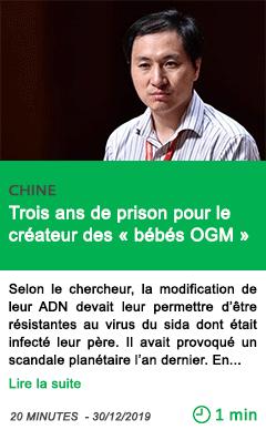 Science trois ans de prison pour le createur des bebes ogm