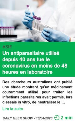 Science un antiparasitaire utilise depuis 40 ans tue le coronavirus en moins de 48 heures en laboratoire