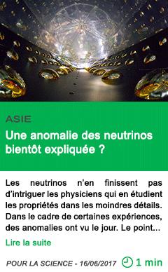 Science une anomalie des neutrinos bientot expliquee