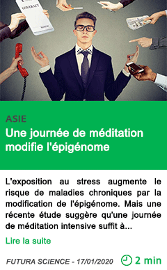 Science une journee de meditation modifie l epigenome 1