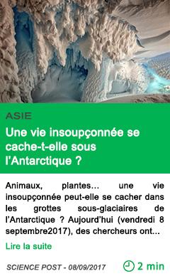 Science une vie insoupconnee se cache t elle sous l antarctique