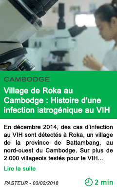 Science village de roka au cambodge histoire d une infection iatrogenique au vih