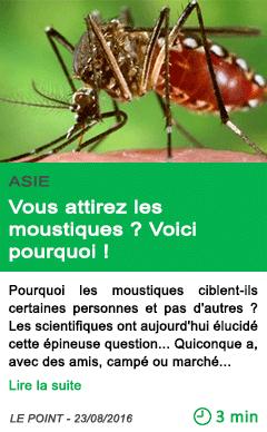Science vous attirez les moustiques voici pourquoi