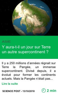 Science y aura t il un jour sur terre un autre supercontinent page001