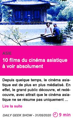 Societe 10 films du cinema asiatique a voir absolument