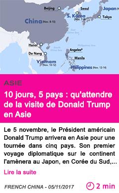 Societe 10 jours 5 pays qu attendre de la visite de donald trump en asie